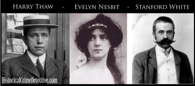 Harry Thaw, Evelyn Nesbit, Standford White