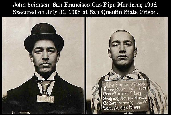 John Seimsen, San Francisco Gas-Pipe Killer, 1906