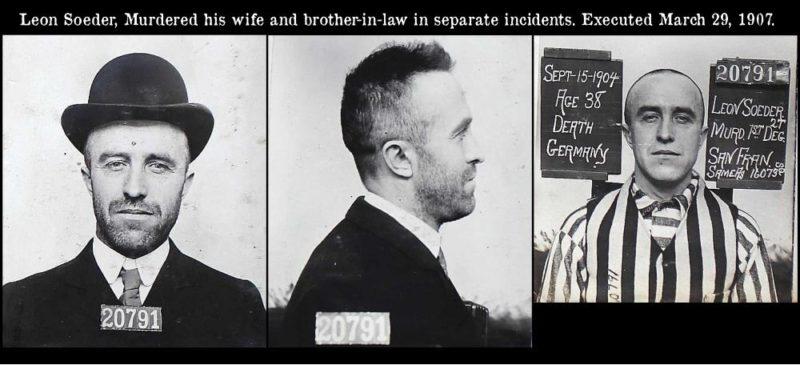 Leon Soeder, Executed March 29, 1907, California.