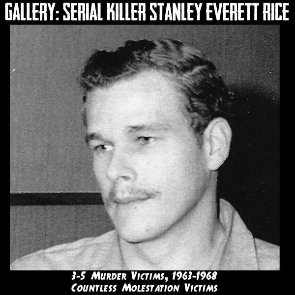 Serial Killer Stanley Everett Rice Photo Gallery - HistoricalCrimeDetective.com