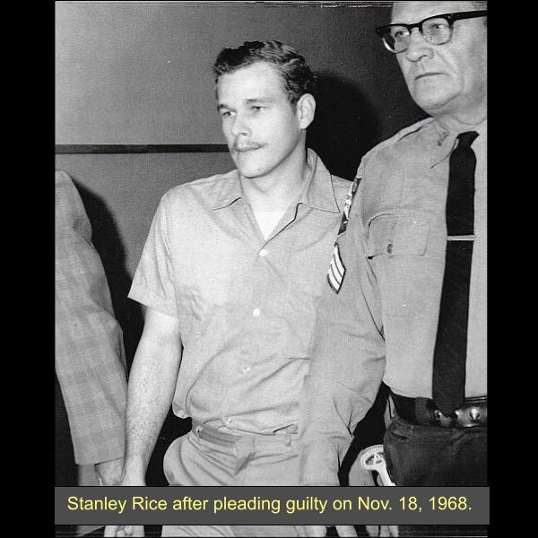 Serial Killer Stanley Everett Rice, 1968