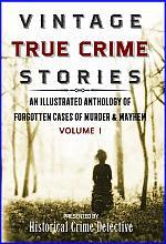 Vintage True Crime Stories